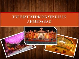Top Best Wedding Venues in Ahmedabad