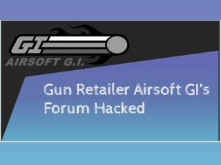 Gun Retailer Airsoft GI's Forum Hacked