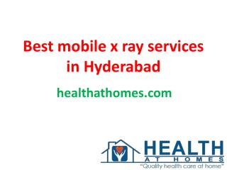 Best mobile x ray services in Hyderabad