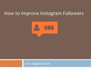 How to get more followers on instagram - www.digismm.com