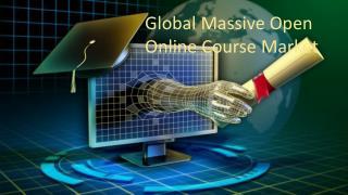 Global Massive Open Online Course Market