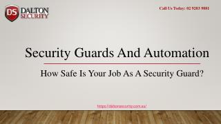 Security Guards And Automation
