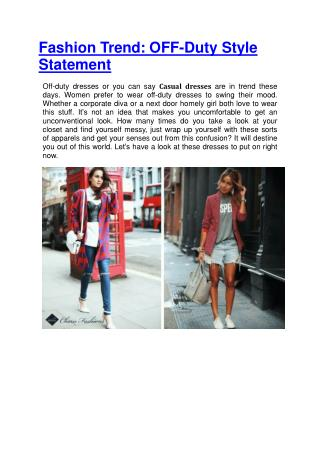 Fashion Trend: OFF-Duty Style Statement