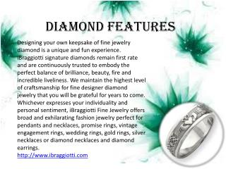 Diamond Features