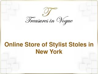 Online Store of Stylist Stoles in New York