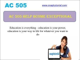 AC 505 Help Bcome Exceptional / snaptutorial.com