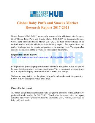 Global Baby Puffs and Snacks Market Research Report 2017-2021