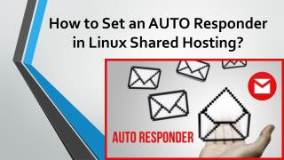 How to Set an AUTO Responder in Linux Shared Hosting?