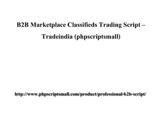 B2B Marketplace Classifieds Trading Script – Tradeindia (phpscriptsmall)