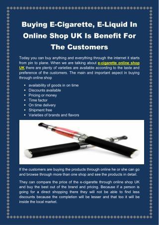 Benefits of Buying E-Cigarette & E-Liquid In Online Shop in UK