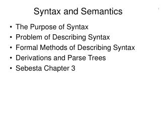Syntax and Semantics