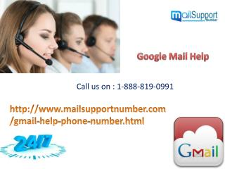 Contact How to Google Mail Help 1-888-819-0991 & Get relaxed