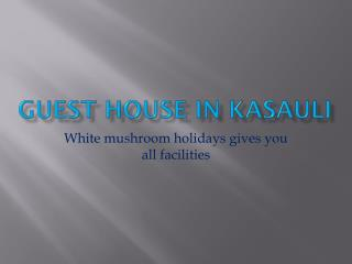 Budget Hotel in Kasauli