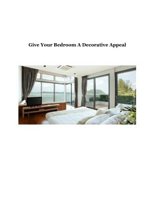 Give Your Bedroom A Decorative Appeal
