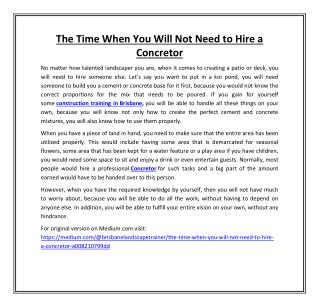 The Time When You Will Not Need to Hire a Concretor