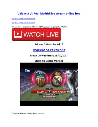 Valencia-vs-Real-Madrid-Live-Stream-Online---