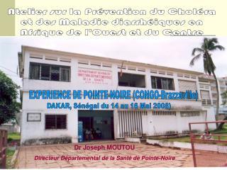 Atelier sur la Pr vention du Chol ra et des Maladie diarrh iques en Afrique de lOuest et du Centre