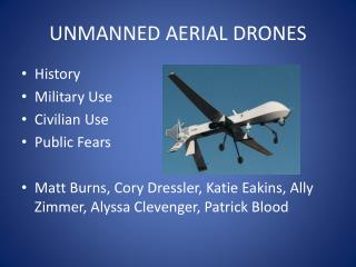 UNMANNED AERIAL DRONES