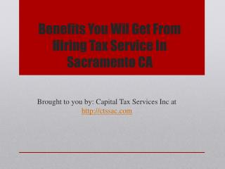 Benefits you wil get from hiring tax service in sacramento ca