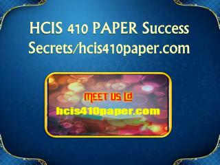HCIS 410 PAPER Success Secrets/hcis410paper.com