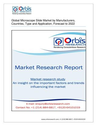 Microscope Slide Market Overview & Industry Insights by 2022