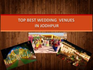Top Best Wedding Venues in Jodhpur