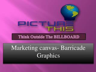 Marketing canvas- Barricade Graphic
