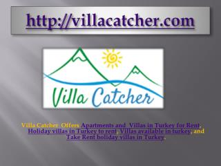 villas with different accommodations for rent in turkey- villacatcher