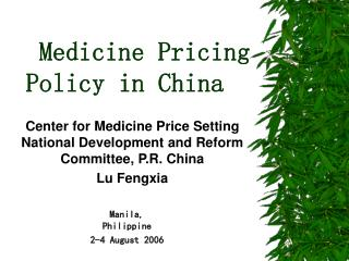 Medicine Pricing Policy in China