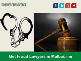 Get Fraud Lawyers in Melbourne