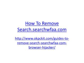How To Remove Search.searchwfaa.com