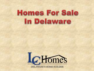 Homes For Sale In Delaware