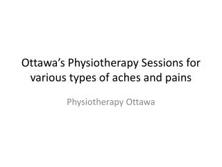 Maintain functional movement and reduce pain- Ottawa's Physiotherapy