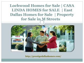 Lochwood Homes for Sale and East Dallas Homes for Sale