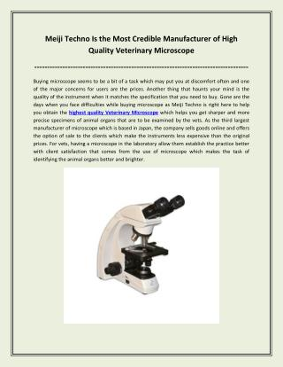 Meiji Techno Is the Most Credible Manufacturer of High Quality Veterinary Microscope