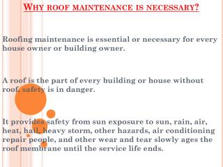 Main Reasons Why Roof Maintenance is necessary?