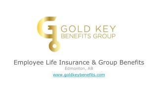 Group Benefits & Employee Life Insurance in Edmonton AB