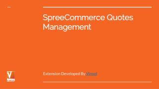SpreeCommerce Quotes Management