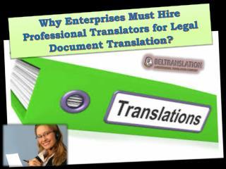 Why Enterprises Must Hire Professional Translators for Legal Document Translation?