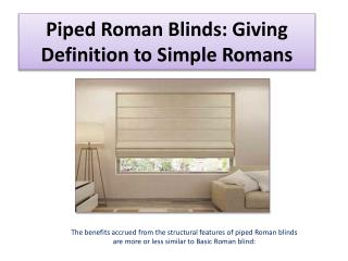 Piped Roman Blinds: Giving Definition to Simple Romans