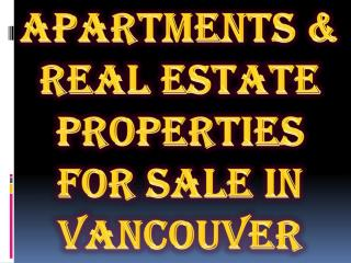 Apartments & Real Estate Properties for Sale in Vancouver