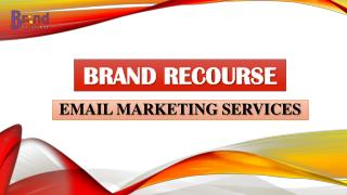 Best Email Promotional Services at Brand Recourse