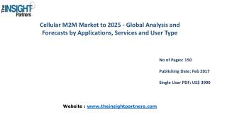 The Insight Partners Releases New Report on Global Cellular M2M Market 2016-2025