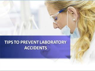 Tips to prevent Laboratory Accidents