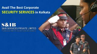 Avail The Best Corporate Security Services in Kolkata