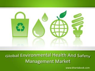 Global Environmental Health And Safety Management Market
