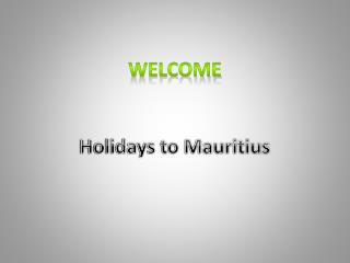 Enjoy Sailing Trips on Luxury Holidays to Mauritius