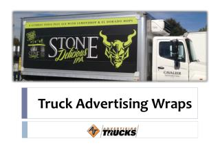 Truck Advertising Wraps - Advertising Trucks