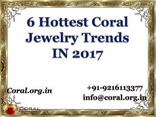 6 Hottest Coral Jewelry Trends in 2017