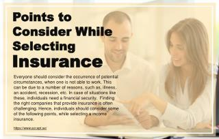 3 factors to consider before selecting insurance